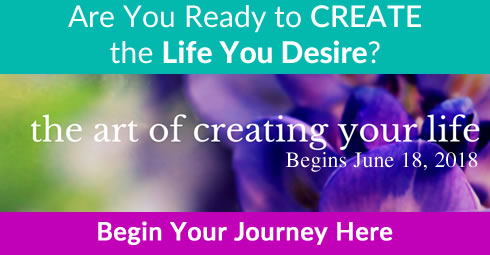 The Art of Creating Your Life